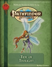 Pathfinder Society Scenario #3-05: Tide of Twilight (PFRPG) PDF