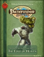 Pathfinder Society Scenario #3-09: The Quest for Perfection—Part I: The Edge of Heaven (PFRPG) PDF