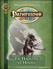 Pathfinder Society Scenario #3-15: The Haunting of Hinojai (PFRPG) PDF