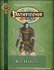 Pathfinder Society Scenario #3-17: Red Harvest (PFRPG) PDF