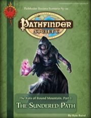 Pathfinder Society Scenario #3-20: The Rats of Round Mountain—Part I: The Sundered Path (PFRPG) PDF