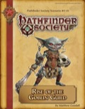Pathfinder Society Scenario #4–01: Rise of the Goblin Guild (PFRPG) PDF