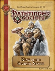 Pathfinder Society Scenario #4–04: King of the Storval Stairs (PFRPG) PDF