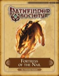 Pathfinder Society Scenario #4–13: Fortress of the Nail (PFRPG) PDF