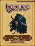 Pathfinder Society Scenario #4–22: Glories of the Past—Part I: Halls of Dwarven Lore (PFRPG) PDF