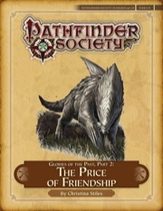 Pathfinder Society Scenario #4–24: Glories of the Past—Part II: The Price of Friendship (PFRPG) PDF