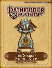 Pathfinder Society Scenario #4–25: Glories of the Past—Part III: The Secrets Stones Keep (PFRPG) PDF