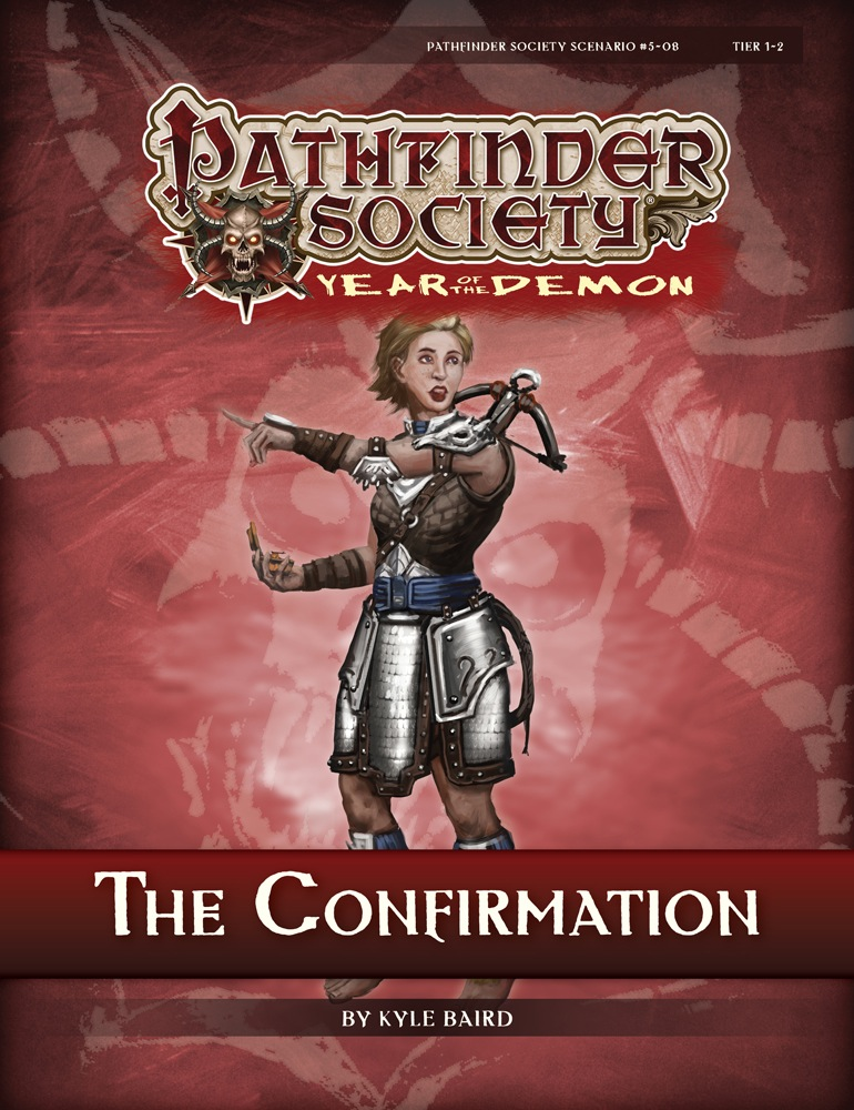 Pathfinder Society Scenario 5 08 The Confirmation PFRPG PDF