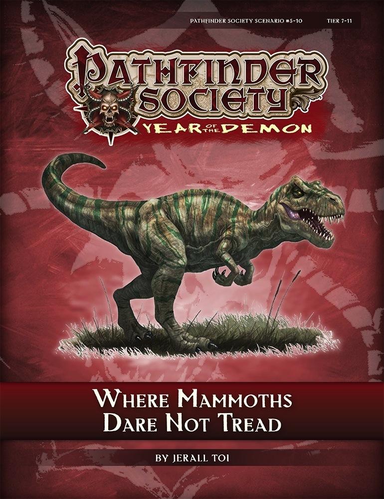 Pathfinder Society Scenario 5 10 Where Mammoths Dare Not Tread PFRPG