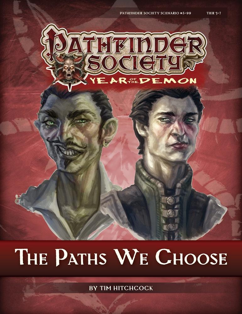 Pathfinder Society Scenario 5 99 The Paths We Choose PFRPG PDF