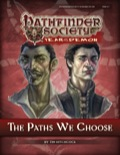Pathfinder Society Scenario #5–99: The Paths We Choose (PFRPG) PDF