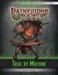 Pathfinder Society Scenario #6–01: Trial by Machine (PFRPG) PDF