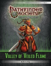 Pathfinder Society Scenario #6–07: Valley of Veiled Flame (PFRPG) PDF