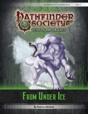 Pathfinder Society Scenario #6–18: From Under Ice (PFRPG) PDF