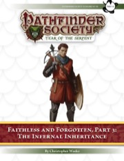 Pathfinder Society Scenario #7–18—Faithless and Forgotten, Part 3: The Infernal Inheritance (PFRPG) PDF