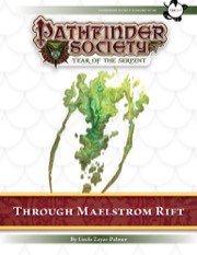 Pathfinder Society Scenario #7–99: Through Maelstrom Rift (PFRPG) PDF