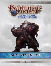 Pathfinder Society Scenario #8-03: Captives of Toil (PFRPG) PDF