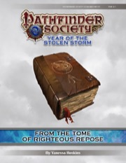Pathfinder Society Scenario #8-07: From the Tome of Righteous Repose (PFRPG) PDF