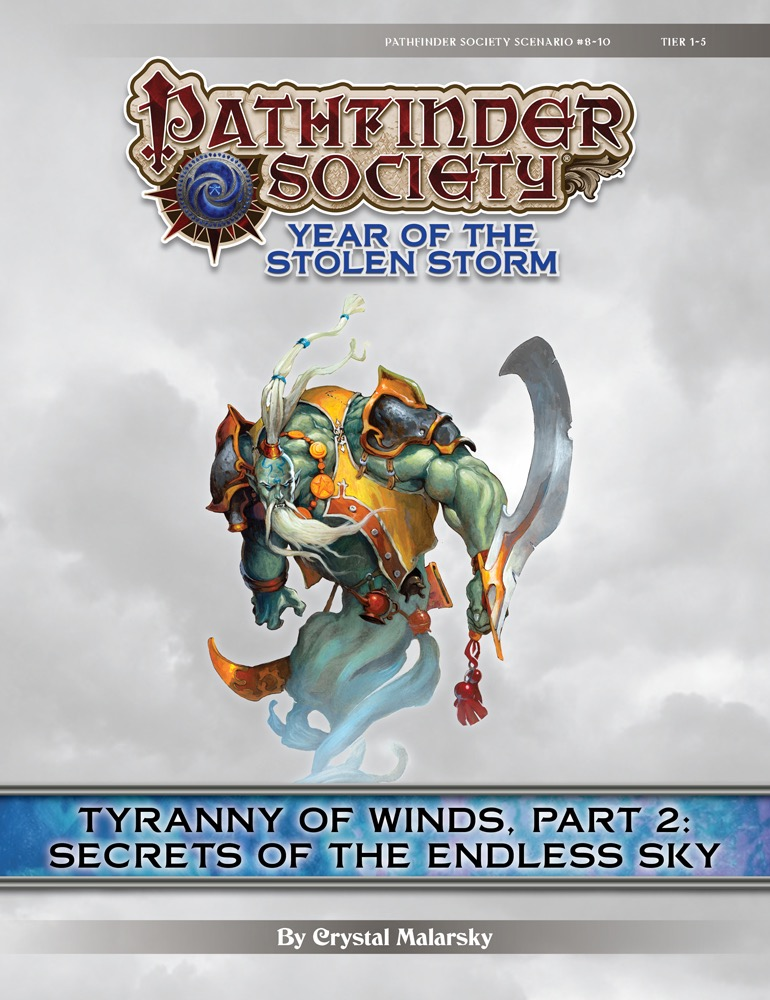 Pathfinder Society Scenario 8 10 Tyranny Of Winds Part 2 Secrets