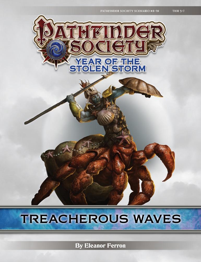 Paizo Com Pathfinder Society Scenario 8 19 Treacherous Waves