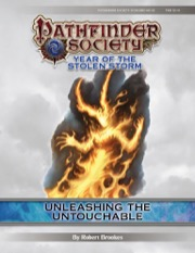Pathfinder Society Scenario #8-25: Unleashing the Untouchable (PFRPG) PDF
