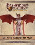 Pathfinder Society Scenario #9-03: On the Border of War (PFRPG) PDF