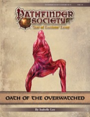 Pathfinder Society Scenario #9-17: Oath of the Overwatched PDF