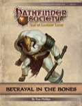 Pathfinder Society Scenario #9-25: Betrayal in the Bones PDF