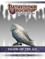 Pathfinder Society Scenario #10-03: Death On The Ice