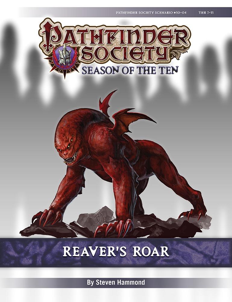 Pathfinder Society Scenario #10-04: Reaver's Roar