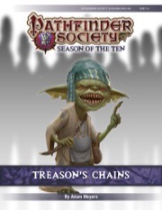 Pathfinder Society Scenario #10-06: Treason's Chains