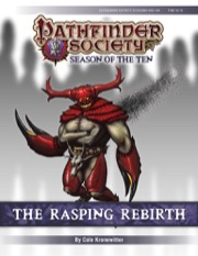 Pathfinder Society Scenario #10-09: The Rasping Rebirth