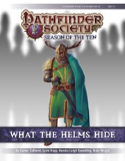 Pathfinder Society Scenario #10-16: What the Helms Hide