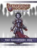 Pathfinder Society Scenario #10-18: The Daughters' Due