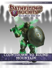 Pathfinder Society Scenario #10-20: Countdown to Round Mountain