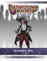 Pathfinder Society Scenario #10-21: Slaver's End