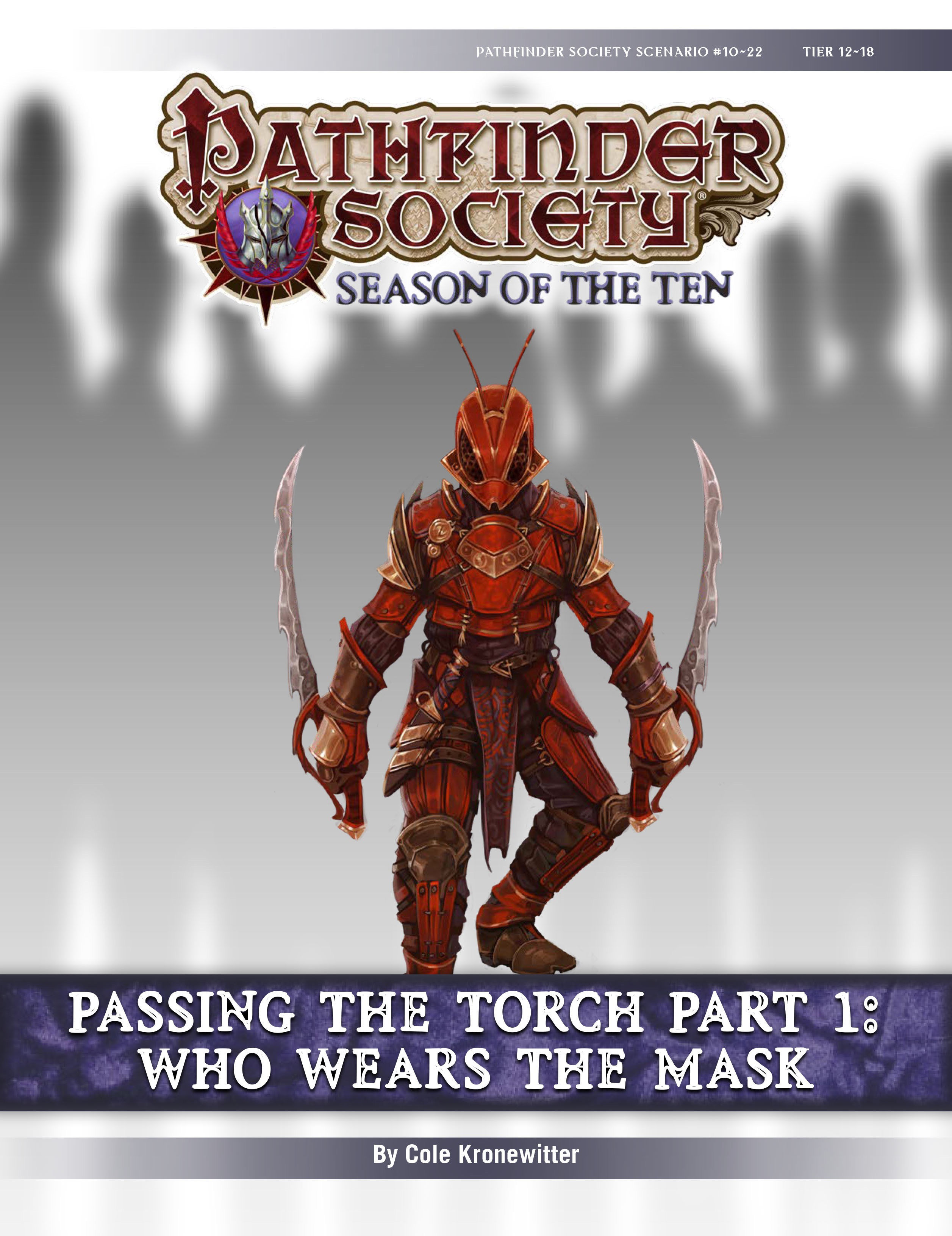 Pathfinder Society Scenario #10-22—Passing the Torch, Part 1: Who Wears the  Mask