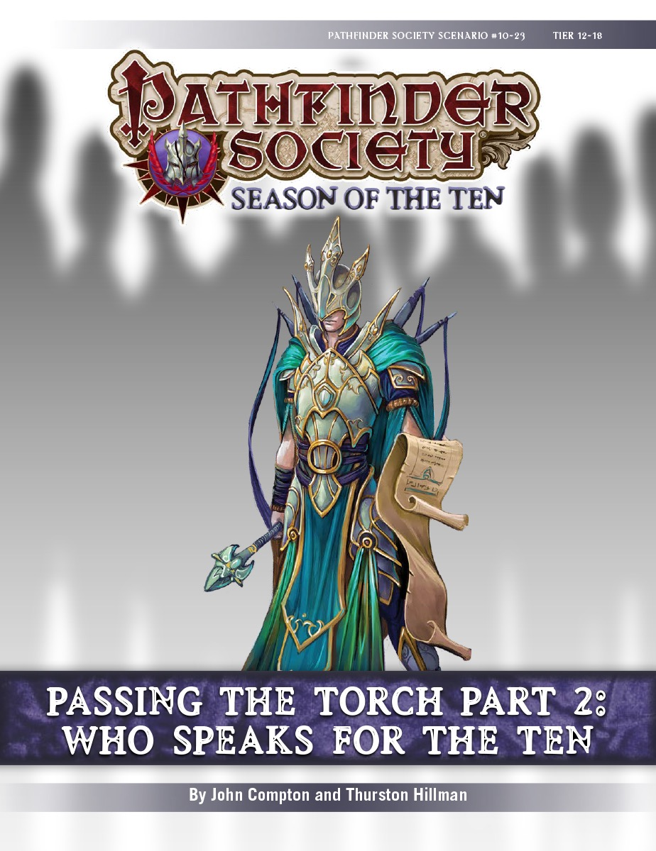 Pathfinder Society Scenario #10-23—Passing the Torch, Part 2: Who Speaks  for the Ten