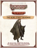 Pathfinder Society Playtest Scenario #1: The Rose Street Revenge