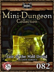 Mini-Dungeon #082: Lair of the Mad Druid (5E) PDF