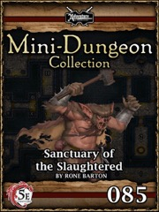 Mini-Dungeon #085: Sanctuary of the Slaughtered (5E) PDF
