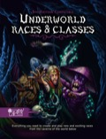 Underworld Races & Classes (5E)
