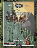 A23: Twin Crossings (PFRPG) PDF
