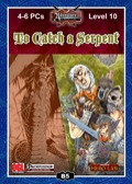 B5: To Catch a Serpent (PFRPG) PDF