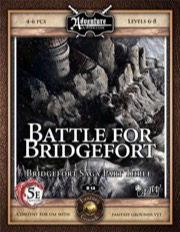 B14: Battle for Bridgefort (5E / Fantasy Grounds) Download