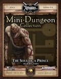 Mini-Dungeon #014: The Soul of a Prince (Fantasy Grounds / PFRPG) Download