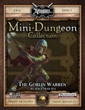Mini-Dungeon #019: The Goblin Warren (Fantasy Grounds / PFRPG) Download