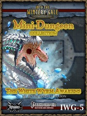 Mini-Dungeon Collection IWG-5: The White Wyrm Awakens (PFRPG) PDF