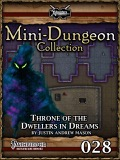 Mini-Dungeon #028: Throne of the Dwellers in Dreams (PFRPG) PDF