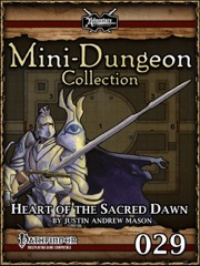 Mini-Dungeon #029: Heart of the Sacred Dawn (PFRPG) PDF